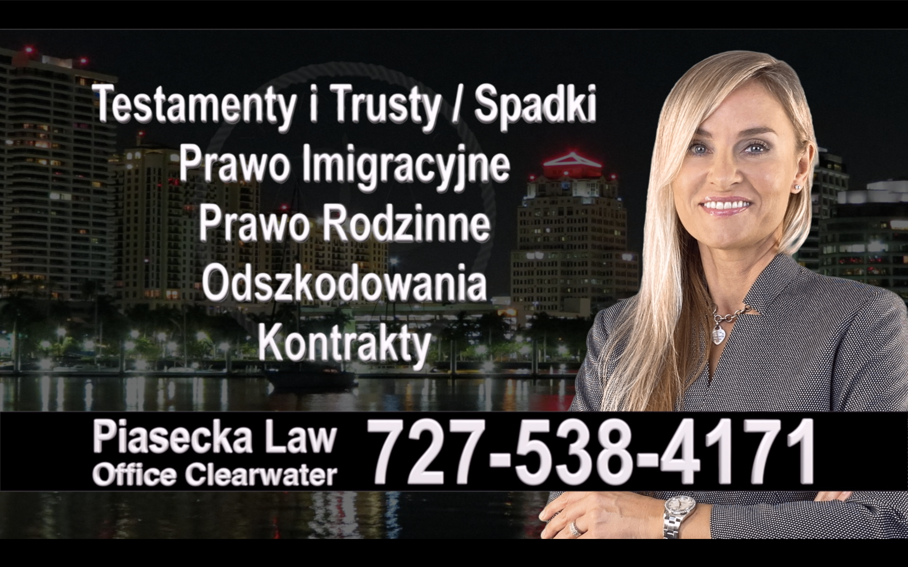 South Tampa, Polski, Prawnik adwokat, polish, lawyer, attorney, florida, polscy, prawnicy, adwokaci, Testament, Trust, wypadek